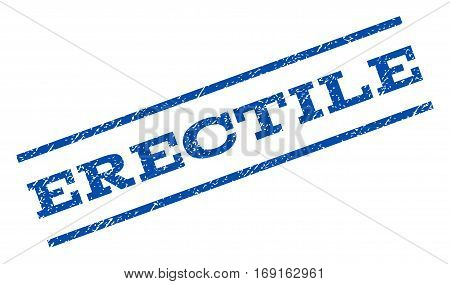 Erectile watermark stamp. Text tag between parallel lines with grunge design style. Rotated rubber seal stamp with unclean texture. Vector blue ink imprint on a white background.