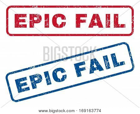 Epic Fail text rubber seal stamp watermarks. Vector style is blue and red ink caption inside rounded rectangular shape. Grunge design and dirty texture. Blue and red signs.