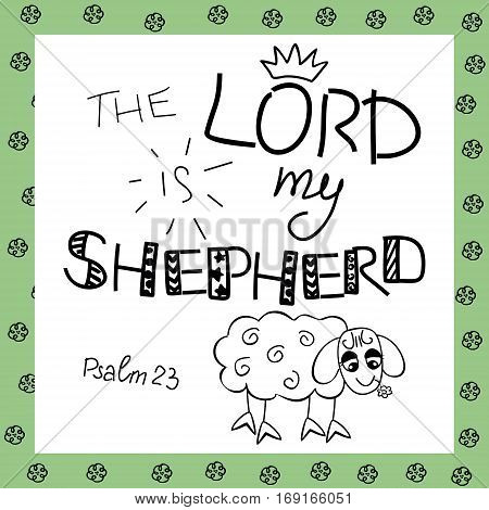 The inscription the Lord is my shepherd, near the sheep. Biblical background. Christian poster. Psalm 23. Sunday school. Children s Ministry.