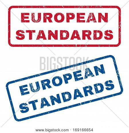 European Standards text rubber seal stamp watermarks. Vector style is blue and red ink tag inside rounded rectangular shape. Grunge design and scratched texture. Blue and red stickers.