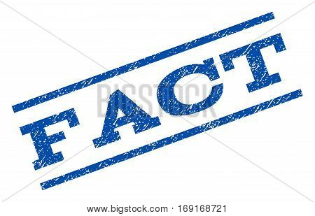 Fact watermark stamp. Text tag between parallel lines with grunge design style. Rotated rubber seal stamp with dust texture. Vector blue ink imprint on a white background.