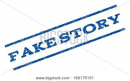 Fake Story watermark stamp. Text tag between parallel lines with grunge design style. Rotated rubber seal stamp with dust texture. Vector blue ink imprint on a white background.
