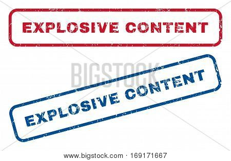 Explosive Content text rubber seal stamp watermarks. Vector style is blue and red ink tag inside rounded rectangular shape. Grunge design and unclean texture. Blue and red signs.