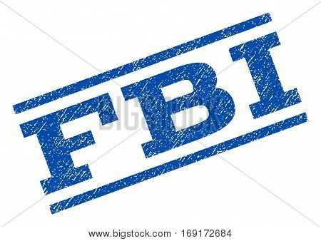 FBI watermark stamp. Text caption between parallel lines with grunge design style. Rotated rubber seal stamp with dust texture. Vector blue ink imprint on a white background.