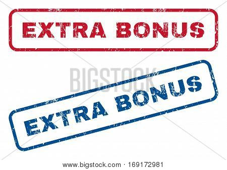 Extra Bonus text rubber seal stamp watermarks. Vector style is blue and red ink caption inside rounded rectangular shape. Grunge design and unclean texture. Blue and red signs.