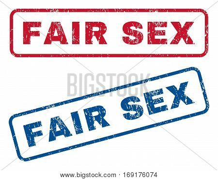 Fair Sex text rubber seal stamp watermarks. Vector style is blue and red ink caption inside rounded rectangular shape. Grunge design and unclean texture. Blue and red stickers.