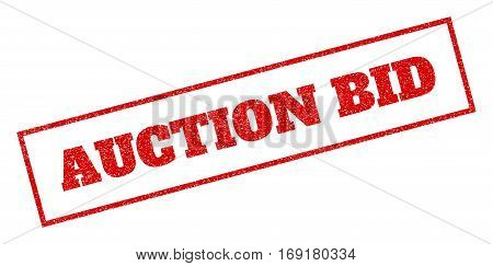 Red rubber seal stamp with Auction Bid text. Vector message inside rectangular frame. Grunge design and dirty texture for watermark labels. Inclined sticker.