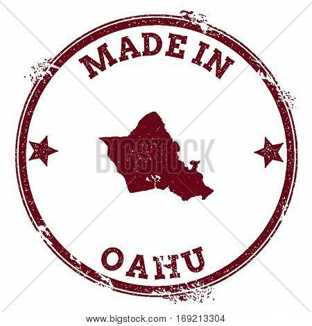 Oahu Seal. Vintage Island Map Sticker. Grunge Rubber Stamp With Made In Text And Map Outline, Vector