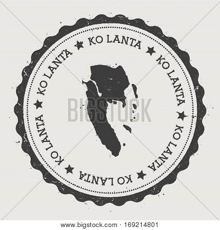 Ko Lanta Sticker. Hipster Round Rubber Stamp With Island Map. Vintage Passport Sign With Circular Te