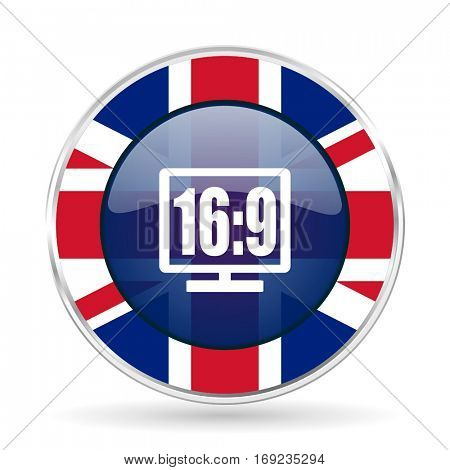 16 9 display british design vector icon. Round silver metallic border button with Great Britain flag in eps 10.