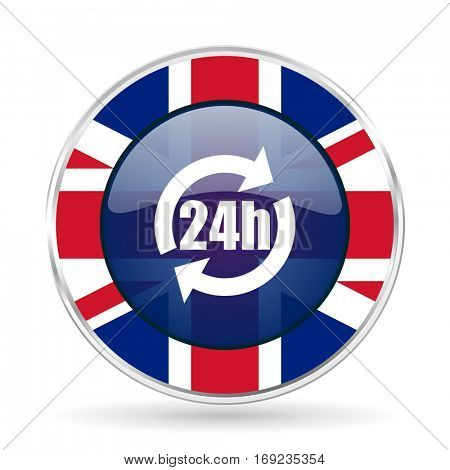 24h british design vector icon. Round silver metallic border button with Great Britain flag in eps 10.