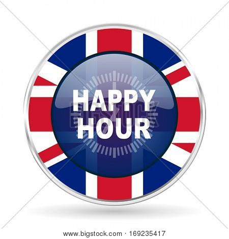 happy hour british design icon - round silver metallic border button with Great Britain flag