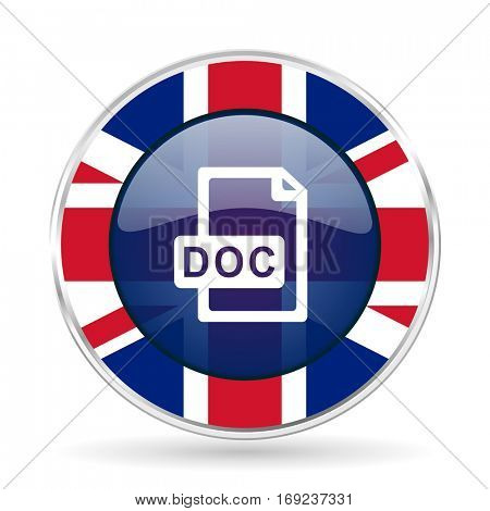 doc file british design icon - round silver metallic border button with Great Britain flag.