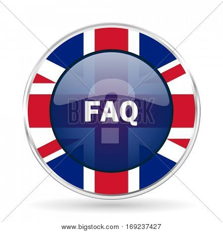 faq british design icon - round silver metallic border button with Great Britain flag