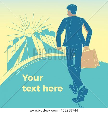 Businessman wearing a suit and carrying a briefcase striding towards a sunlit business city. Space for your text in the foreground. Business concept.