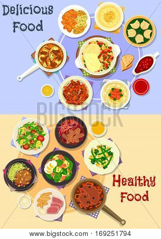 Tasty dishes for dinner icon set of baked and stewed meat dishes with vegetables and sauces, pork noodle, potato salads with fish, egg and veggies, shrimp dumplings and custard cream dessert