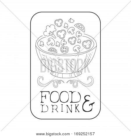 Best Catering Service Hand Drawn Black And White Sign With Salad In Square Frame Design Template With Calligraphic Text. Promotion Ad For Watering And Food Servicing Business In Monochrome Vector Sketch Style.