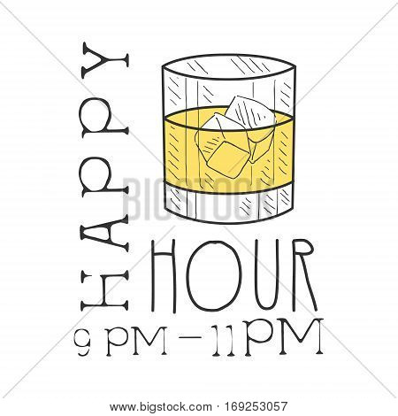Bar Happy Hour Promotion Sign Design Template Hand Drawn Hipster Sketch With Glass With Whiskey And Ice Cubes. Cool Illustration With Advertisement Elements For The Cafe Free Drinking Time.