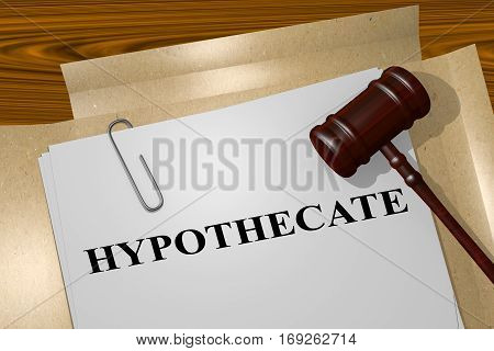 Hypothecate - Financial Concept