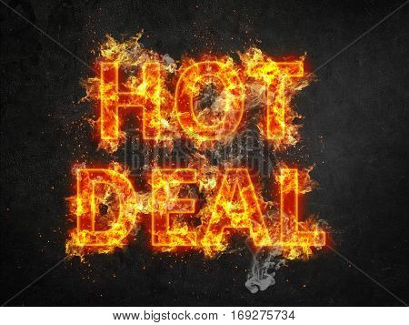 Hot Deal advertising poster with burning letters engulfed in fiery orange flames and showering sparks on a black background