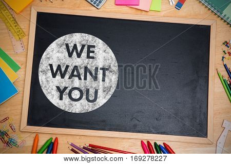 We want you on black circle against chalkboard