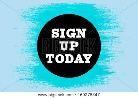 Sign up today against blue background