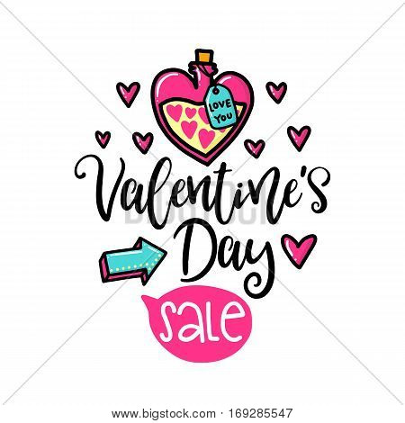 Vector hand drawn lettering poster. Creative typography card with phrase and potion, hearts and decor elements. Valentine's Day Sale. Romantic text.