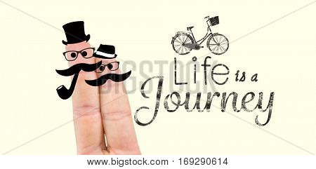 Two fingers with mustache against life is a journey words