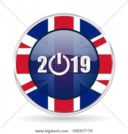 new year 2019 british design icon - round silver metallic border button with Great Britain flag