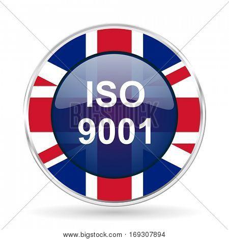 iso 9001 british design icon - round silver metallic border button with Great Britain flag