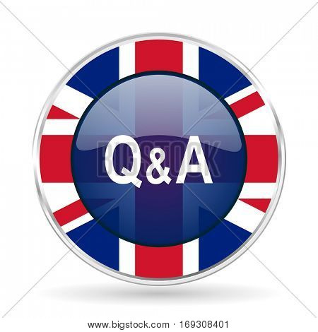 question answer british design icon - round silver metallic border button with Great Britain flag