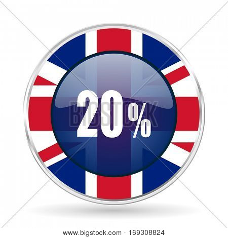20 percent british design icon - round silver metallic border button with Great Britain flag