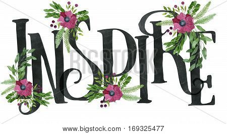 Inspire Sign Made Of Chalkboard Texture Letters And Watercolor Floral Wreaths