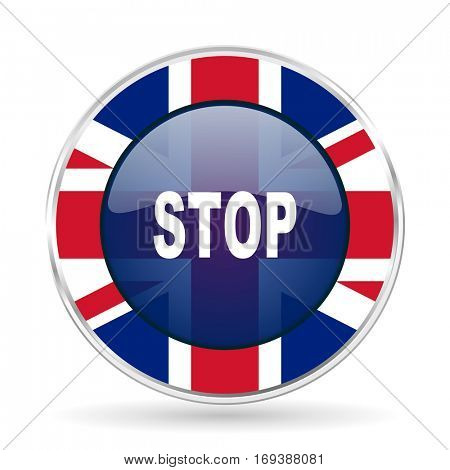 stop british design icon - round silver metallic border button with Great Britain flag