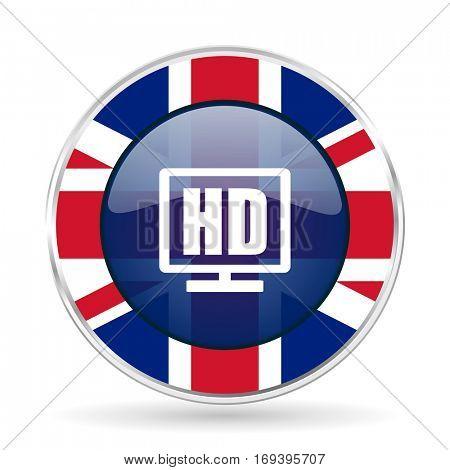 Hd display british design icon - round silver metallic border button with Great Britain flag