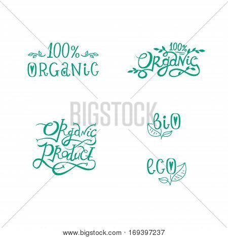 Organic product, 100% organic, bio, eco. Set of organic fresh food badges and labels in vector. Hand drawn lettering for package of natural healthy products
