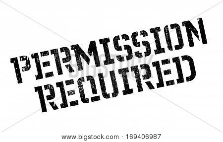 Permission Required rubber stamp. Grunge design with dust scratches. Effects can be easily removed for a clean, crisp look. Color is easily changed.