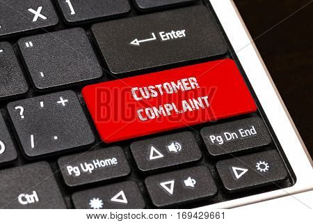 On The Laptop Keyboard The Red Button Written Customer Complaint