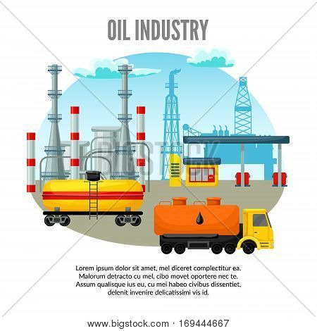 Oil industry template with refinery plant drilling rig industrial factory truck tank and gas station vector illustration