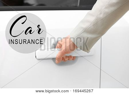 Car insurance concept. Man opening car door