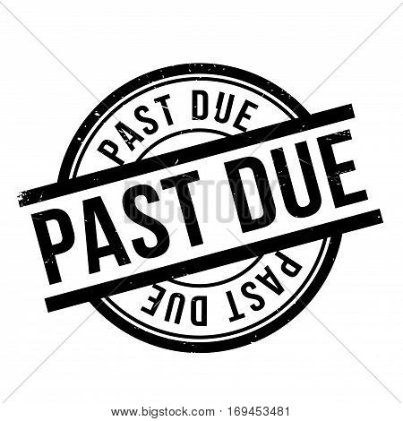 Past Due rubber stamp. Grunge design with dust scratches. Effects can be easily removed for a clean, crisp look. Color is easily changed.