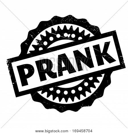 Prank rubber stamp. Grunge design with dust scratches. Effects can be easily removed for a clean, crisp look. Color is easily changed.