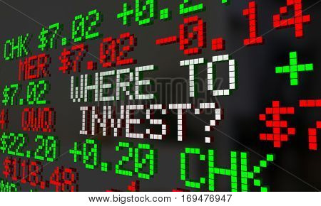 Where to Invest Stock Market Ticker Symbols 3d Illustration