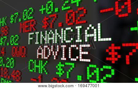 Financial Advice Advisor Money Help Stock Ticker 3d Illustration