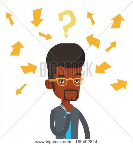 Businessman standing under question mark and arrows. Businessman thinking. Thoughtful businessman surrounded by question mark and arrows. Vector flat design illustration isolated on white background.