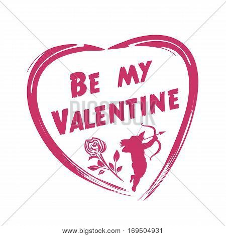 Valentine's Day design. Cupid shooting from bow, rose, heart. Be my Valentine. Vector illustration