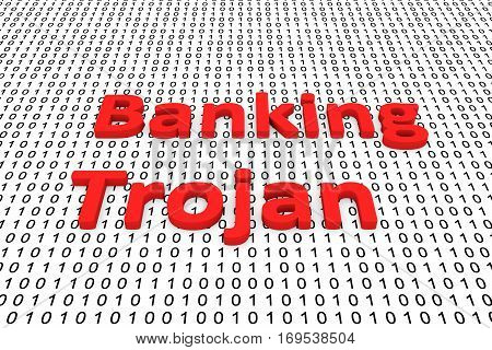 banking trojan in binary code, 3D illustration