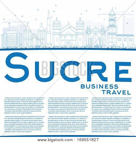 Outline Sucre Skyline with Blue Buildings and Copy Space. Vector Illustration. Business Travel and Tourism Concept with Historic Architecture. Image for Presentation Banner Placard and Web Site.
