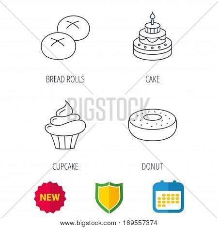 Cupcake, cake and bread rolls icons. Sweet donut linear sign. Shield protection, calendar and new tag web icons. Vector
