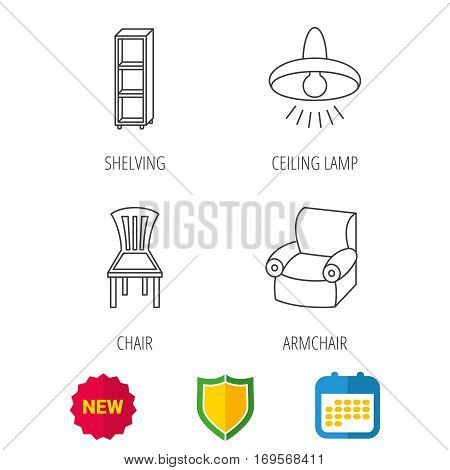 Chair, ceiling lamp and armchair icons. Shelving linear sign. Shield protection, calendar and new tag web icons. Vector